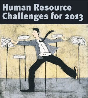 Human Resource Challenges for 2013
